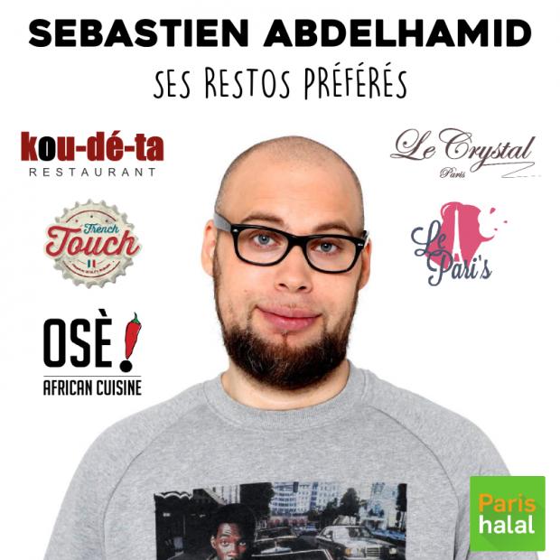 Restos halal préférés Sébastien Abdelhamid