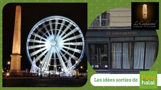 Sortie halal PAris restaurant Le confidentiel Champs Elysée Islam enfant famille grande roue