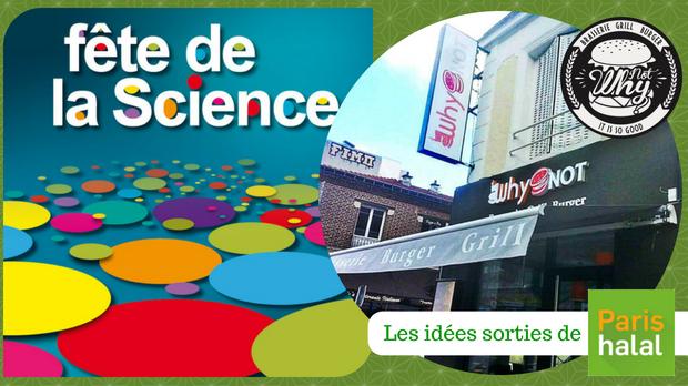 fête, science, famille, que faire avec les enfants, apprendre, sortie ludique, why not, paris, restaurant halal